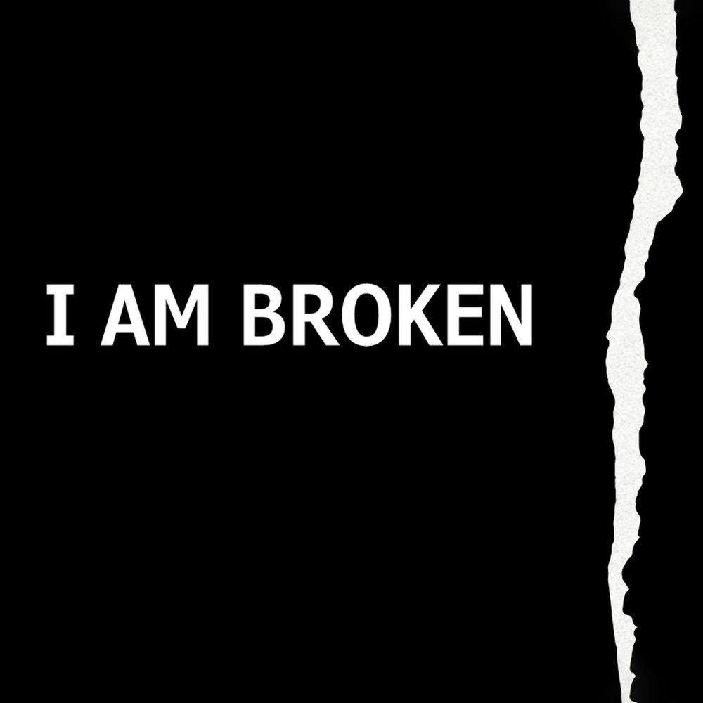 I Am Broken Album Cover